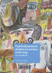 Derksen, Jan - Psychodynamisch denken en werken in de zorg