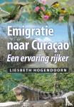 Hogendoorn, Liesbeth - Emigratie naar Curaçao
