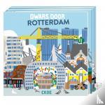 Ckoe - Dwars door Rotterdam