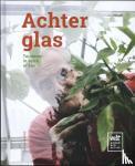 Hoecke, Jos Van - Achter glas