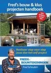 Schouten, Fred - Fred's bouw & klus projecten handboek