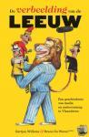 De Wever, Bruno, Willems, Gertjan - De verbeelding van de leeuw