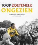 Bergsma, Jacob, Holthausen, Joop, Ouwerkerk, Peter - Joop Zoetemelk - Ongezien