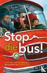 Binsbergen, Liesbeth van - Stop die bus!