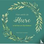 Nijhoff- Schreuder, Aleid - Hoe de Heere werkt in het hart van Zijn kinderen