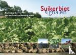 Maassen, Jurgen, Dodde, H., Hout, Koos in 't - Suikerbietsignalen