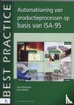 Rissewijck, A. van, Winkel, Erwin - Automatisering van productieprocessen op basis van ISA-95