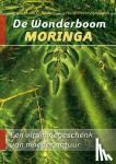 Bruhns, Erwin G., Zgraggen, Hans-Peter - De wonderboom Moringa
