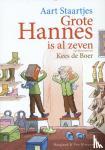 Staartjes, Aart - Grote Hannes is al zeven