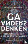 Akker, Dries van den - Ga anders denken