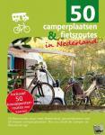 Knobbe, Nicolette - 50 camperplaatsen & fietsroutes in Nederland