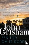Grisham, John - Een tijd om te doden