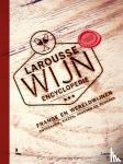 Larousse - Larousse wijnencyclopedie
