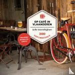 Vanrafelghem, Sofie - Op café in Vlaanderen