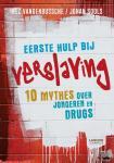 Vandenbussche, Inez, Sools, Johan - Eerste hulp bij verslaving