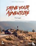 Polge, Clémence, Corbet, Thomas - Drive your adventure - Portugal