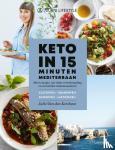 Van den Kerchove, Julie - Keto in 15 minuten - Mediterraan