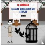 Coronalis, Ls - Klassiek Grieks leren met stripjes - POD editie