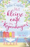 Caplin, Julie - Het kleine café in Kopenhagen
