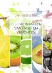 Veenstra, Jan - Zelf wijn maken van fruit en vruchten