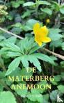 Offermans, Ruud - De Materberg anemoon