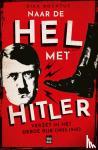 Rochtus, Dirk - Naar de hel met Hitler