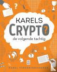Vereertbrugghen, Karel - Karels Crypto: de volgende tachtig