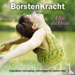Heus, Ellie de - BorstenKracht