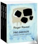 Dewulf, Bernard, Sizoo, Hans, Baere, Bart De, Scheire, Octave - Roger Raveel, het ultieme overzicht