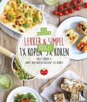 Chanou, Sofie, Daalen Buissant Des Amorie, Jorrit van - Lekker & Simpel. 1x kopen 5x koken