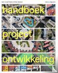 Peek, Gert-Joost, Gehner, Ellen - Handboek Projectontwikkeling