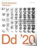 Rijk, Timo de, Junte, Jeroen - Dutch Designers Yearbook 2020