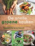 Martin, Kintrup - De snelle groene keuken