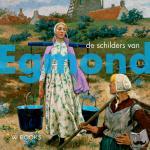 Berg, Peter J.H. van den - De schilders van Egmond