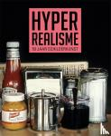 Ansenk, Emily, Letze, Otto, Knoll, Nina S., Meisel, Louis K. - Hyperrealisme - 50 Jaar schilderkunst