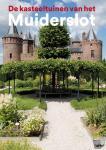 Molenaar, Yvonne, Boers, Henk - De kasteeltuinen van het Muiderslot