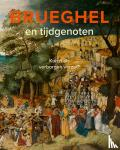 Hendrikman, Lars, Tamis, Dorien - Brueghel en tijdgenoten
