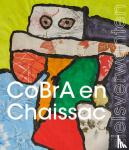 * - CoBrA & Chaissac - zielsverwanten