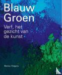 Rotgans, Monica - Blauw Groen - Verf. het gezicht van de kunst