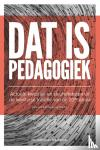 Masschelein, Jan - Dat is pedagogiek