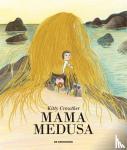 Crowther, Kitty - Mama Medusa