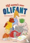 Hemmerechts, Kristien - Vijf mama's voor OliFant