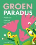 Boot, Casper - Groen paradijs