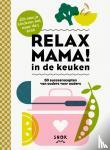 Teeling, Elsbeth - Relax mama in de keuken