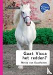 Kaathoven, Netty van - Gaat Vicca het redden?