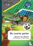 Gemert, Gerard van - De voetbalgoden De zwarte panter - dyslexie uitgave