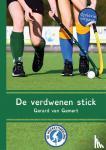 Gemert, Gerard van - De Hockeytweeling De verdwenen stick - dyslexie uitgave