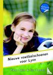 Feller, Pieter, Fisscher, Tiny - Het meidenteam Nieuwe voetbalschoenen voor Lynn - Dyslexie uitgave