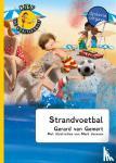 Gemert, Gerard van - Kief, de goaltjesdief - Strandvoetbal - dyslexie uitgave