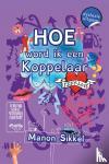 Sikkel, Manon - Izzy Love Hoe word ik een koppelaar - dyslexie uitgave